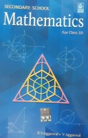 SECONDARY SCHOOL MATHEMATICS FOR CLASS 10(ENGLISH, Paperback, R S AGGARWAL, V AGGARWAL)