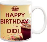 ME&YOU Gifts On Happy Birthday For Sister Sis (IZ17-VK-MU-0735) Didi Printed Ceramic Coffee Mug(325 ml)