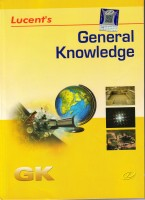 General Knowledge 2018 Latest Edition Lucent(Paperback, Binay Karna)