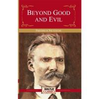Beyond Good & Evil(English, Paperback, Friedrich Nietzsche)