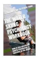 The Water Skiing Psychology Workbook(English, Paperback, Uribe Masep Danny)