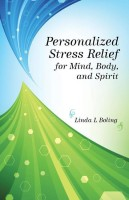Personalized Stress Relief for Mind, Body, and Spirit(English, Paperback, Boling Linda L)