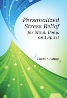 Personalized Stress Relief for Mind, Body, and Spirit(English, Hardcover, Boling Linda L)