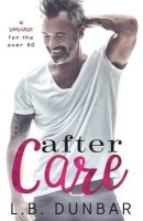 After Care(English, Paperback, Dunbar L B)