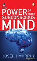 The Power of Your Subconscious Mind(English, Paperback, Joseph Murphy)