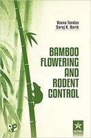 Bamboo Flowering and Rodent Control(English, Hardcover, Saroj K. Barik, Veena Tandon)