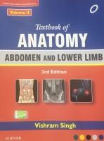 Textbook of Anatomy Abdomen and Lower Limb; Volume II(English, Paperback, Dr. Singh Vishram)