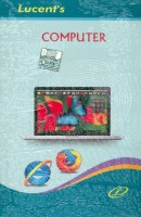 Lucent's computer book(English, Paperback, Ahilya)