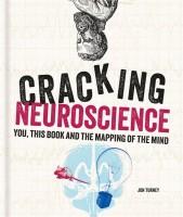 Cracking Neuroscience(English, Hardcover, Turney Jon)
