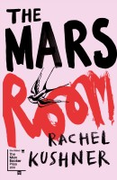 The Mars Room(English, Paperback, Kushner Rachel)