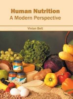 Human Nutrition: A Modern Perspective(English, Hardcover, unknown)