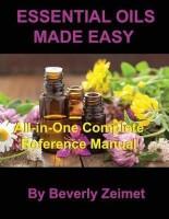Essential Oils Made Easy(English, Paperback, Zeimet Beverly)