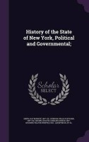 History of the State of New York, Political and Governmental;(English, Hardcover, Smith Ray Burdick)
