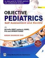OBJECTIVE PEDIATRICS FOR ALL INDIA (NEET PATTERN) AIIMS PGI & JIPMER PGMEE 2ED(English, Paperback, DAS)