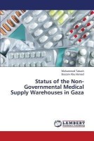 Status of the Non-Governmental Medical Supply Warehouses in Gaza(English, Paperback, Tabash Mohammed)