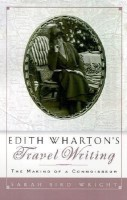 Edith Wharton's Travel Writing(English, Hardcover, Wright Sarah Bird)