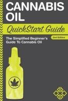 Cannabis Oil QuickStart Guide(English, Paperback, Alternative Clydebank)