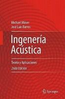 Ingenieria Acustica(Spanish, Hardcover, Moser Michael)