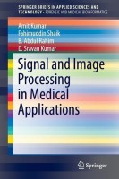 Signal and Image Processing in Medical Applications(English, Paperback, Kumar Amit)