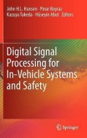 Digital Signal Processing for In-Vehicle Systems and Safety(English, Hardcover, unknown)