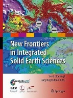 New Frontiers in Integrated Solid Earth Sciences(English, Hardcover, unknown)