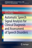 Automatic Speech Signal Analysis for Clinical Diagnosis and Assessment of Speech Disorders(English, Paperback, Baghai-Ravary L.)