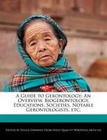 A Guide to Gerontology(English, Paperback, Dawkins Stella)