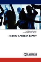 Healthy Christian Family(English, Paperback, Achanja Peter Okumu)
