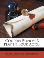 Coupon Bonds(English, Paperback, Trowbridge John Townsend)