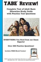 TABE Review! Complete Test of Adult Basic Education Study Guide with Practice Test Questions(English, Paperback, Complete Test Preparation Inc)