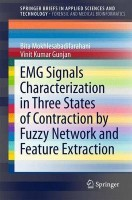 EMG Signals Characterization in Three States of Contraction by Fuzzy Network and Feature Extraction(English, Paperback, Farahani Bita)