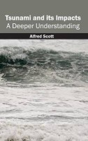 Tsunami and Its Impacts(English, Hardcover, unknown)