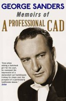 Memoirs of a Professional Cad(English, Paperback, Sanders George)