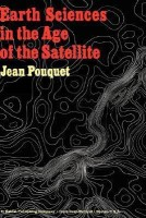 Earth Sciences in the Age of the Satellite(English, Hardcover, Pouquet J.)