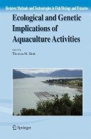 Ecological and Genetic Implications of Aquaculture Activities(English, Hardcover, unknown)