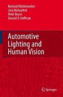 Automotive Lighting and Human Vision(English, Hardcover, Wordenweber Burkard)