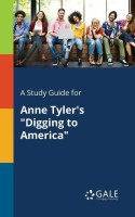 A Study Guide for Anne Tyler's