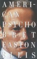 American Psycho(English, Paperback, Ellis Bret Easton)