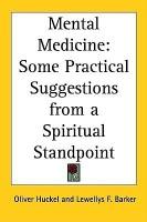 Mental Medicine(English, Paperback, Huckel Oliver)
