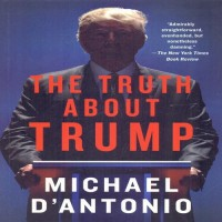 The Truth About Trump(English, Paperback, D'Antonio Michael)