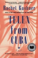 Telex from Cuba(English, Paperback, Kushner Rachel)