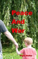 Peace and War(English, Paperback, Dr Mellor Nigel)