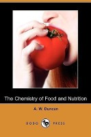 The Chemistry of Food and Nutrition (Dodo Press)(English, Paperback, Duncan A W)