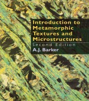 Introduction to Metamorphic Textures and Microstructures(English, Hardcover, Barker, A.J. (Department of Geology, University of Southampton))