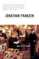 How to be Alone(English, Paperback, Frantzen Jonathan)