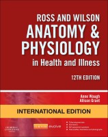 Ross and Wilson Anatomy and Physiology in Health and Illness International Edition(English, Paperback, BSc PhD FHEA Waugh Anne)