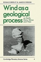 Cambridge Planetary Science Old: Wind as a Geological Process: On Earth, Mars, Venus and Titan Series Number 4(English, Paperback, Greeley Ronald)