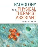 Pathology for the Physical Therapist Assistant(English, Paperback, Lescher Penelope J.)