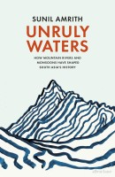 Unruly Waters(English, Hardcover, Amrith Sunil)
