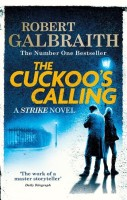 The Cuckoo's Calling(English, Paperback, Galbraith Robert)